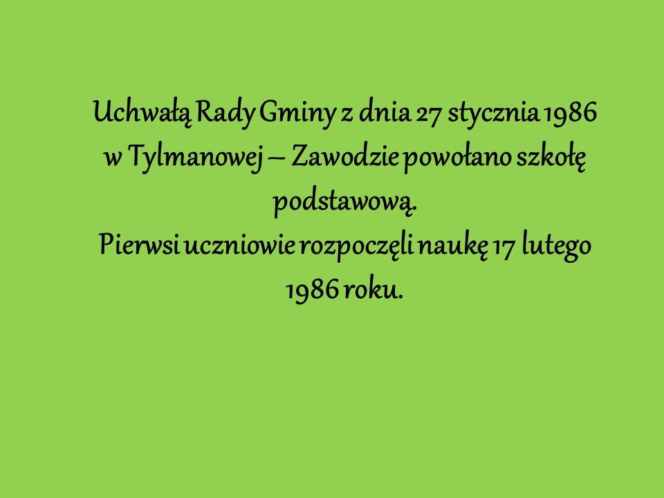 Uchwałą Rady Gminy z dnia 27 stycznia 1986 w Tylmanowej – Zawodzie powołano szkołę podstawową.