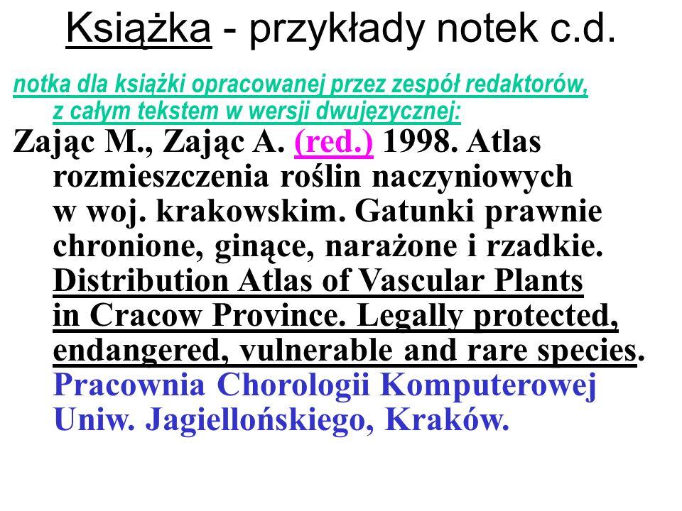 Książka - przykłady notek c.d. notka dla książki opracowanej przez zespół redaktorów, z całym tekstem w wersji dwujęzycznej: Zając M., Zając A. (red.)