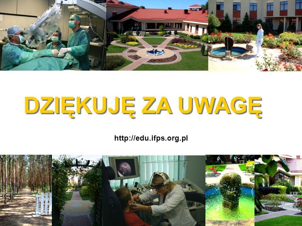 DZIĘKUJĘ ZA UWAGĘ http://edu.ifps.org.pl