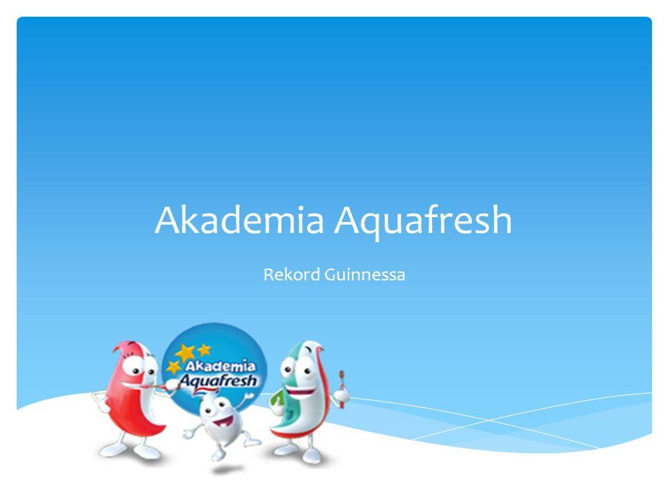 Akademia Aquafresh Rekord Guinnessa