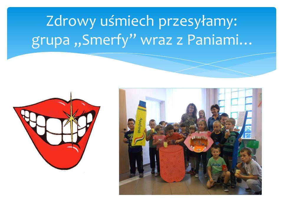 """Zdrowy uśmiech przesyłamy: grupa """"Smerfy wraz z Paniami…"""