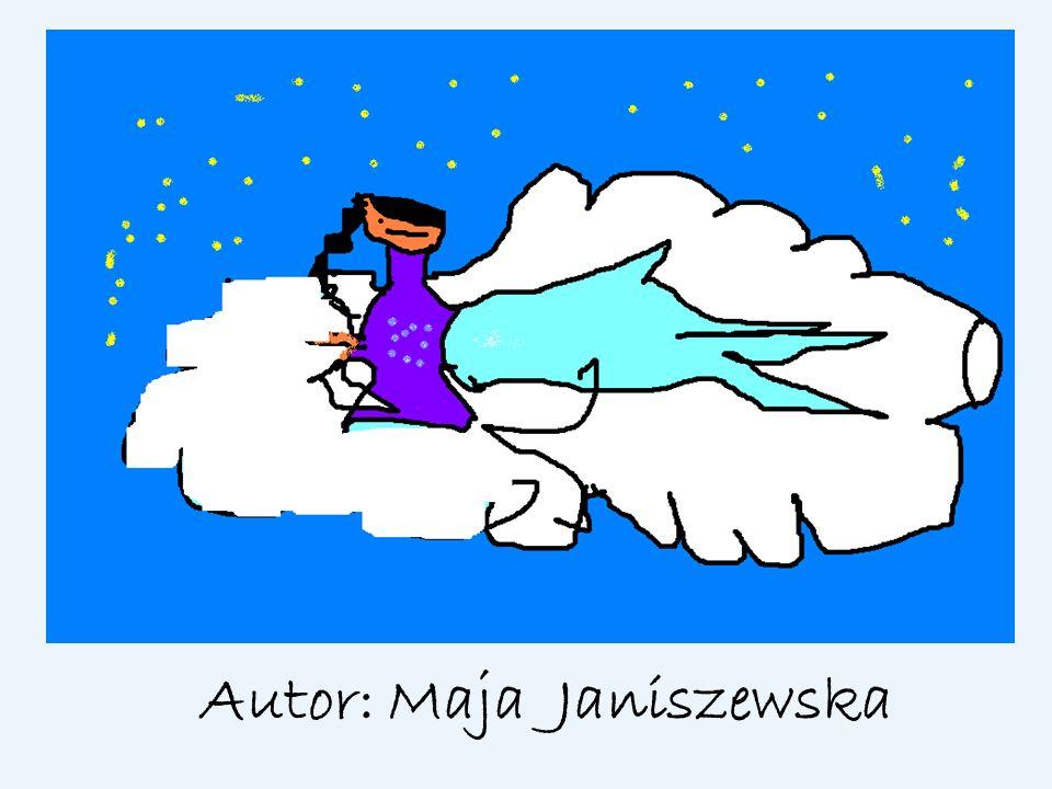 Autor: Maja Janiszewska