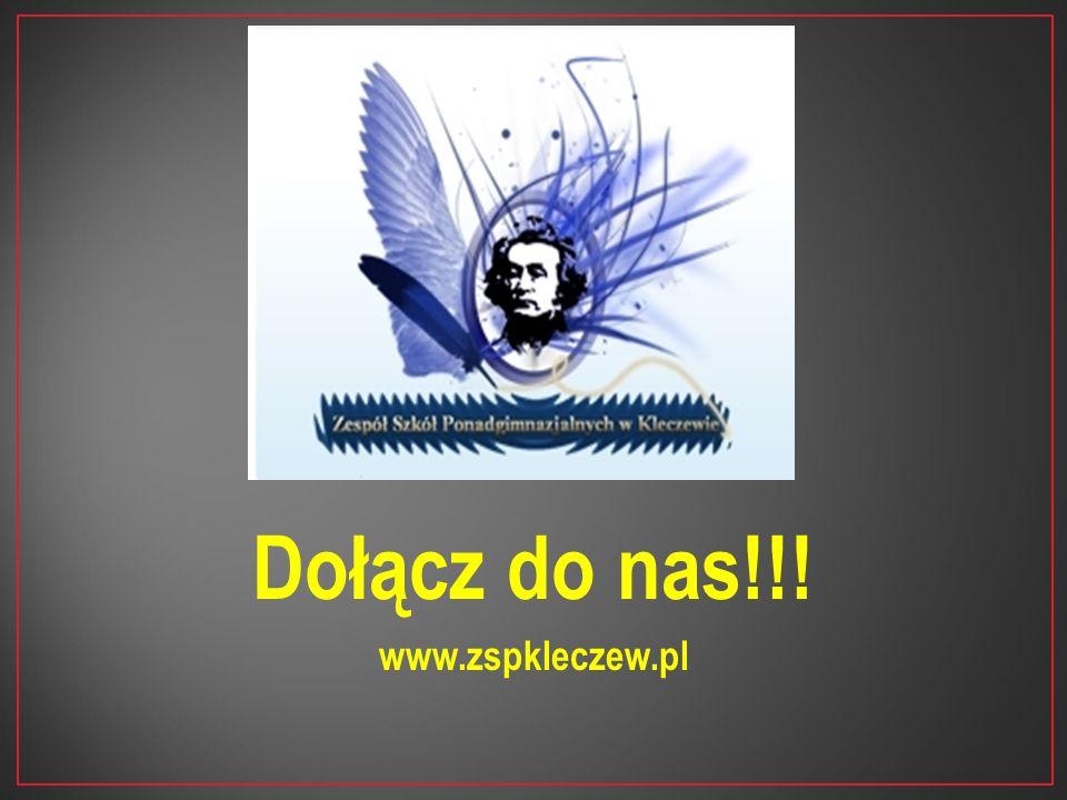 Dołącz do nas!!! www.zspkleczew.pl