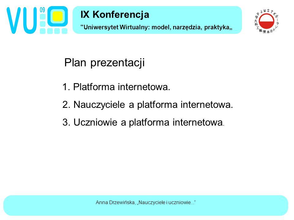 """Anna Drzewińska, """"Nauczyciele i uczniowie... Plan prezentacji 1."""
