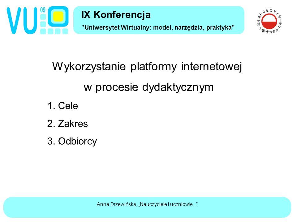 """Anna Drzewińska, """"Nauczyciele i uczniowie... Wykorzystanie platformy internetowej w procesie dydaktycznym 1."""