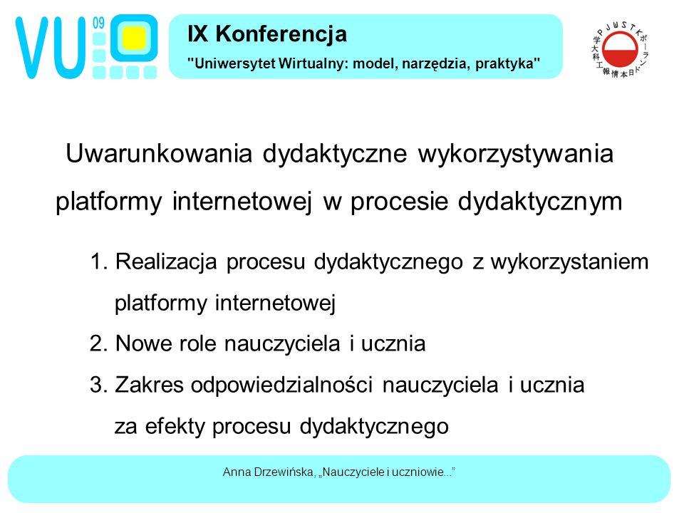 """Anna Drzewińska, """"Nauczyciele i uczniowie... Uwarunkowania dydaktyczne wykorzystywania platformy internetowej w procesie dydaktycznym 1."""