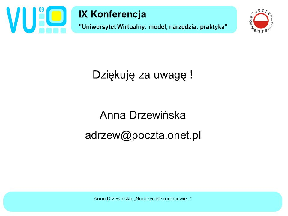 """Anna Drzewińska, """"Nauczyciele i uczniowie... Dziękuję za uwagę ."""