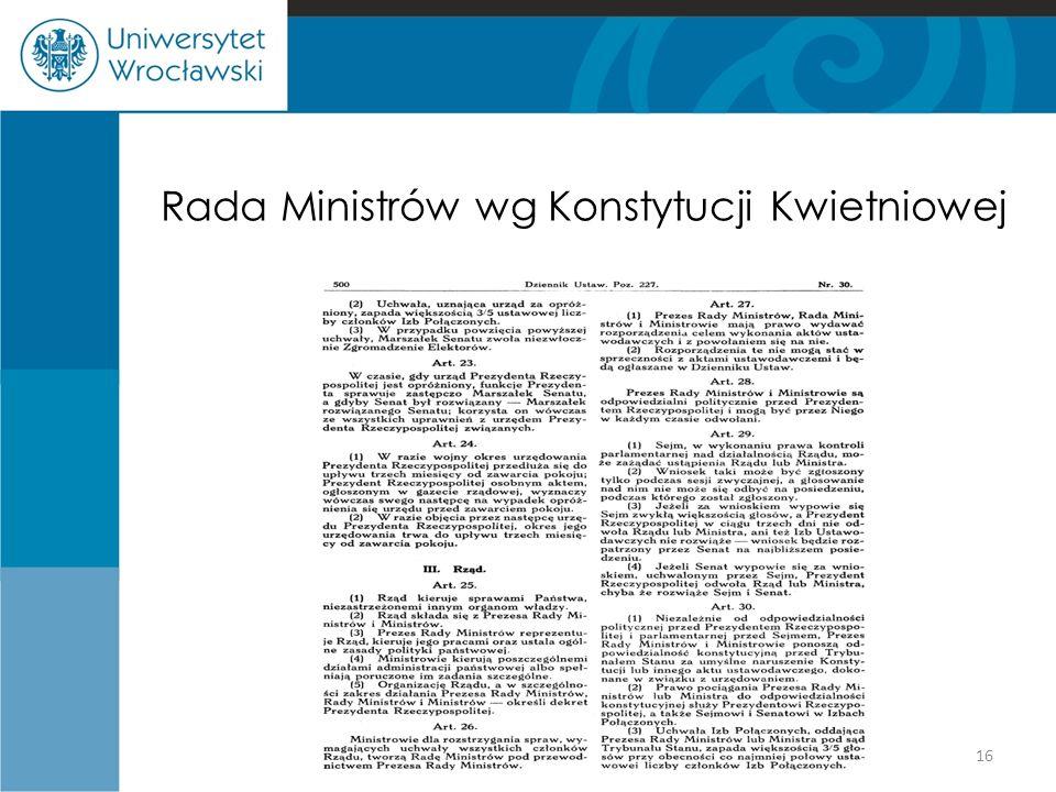 Rada Ministrów wg Konstytucji Kwietniowej 16