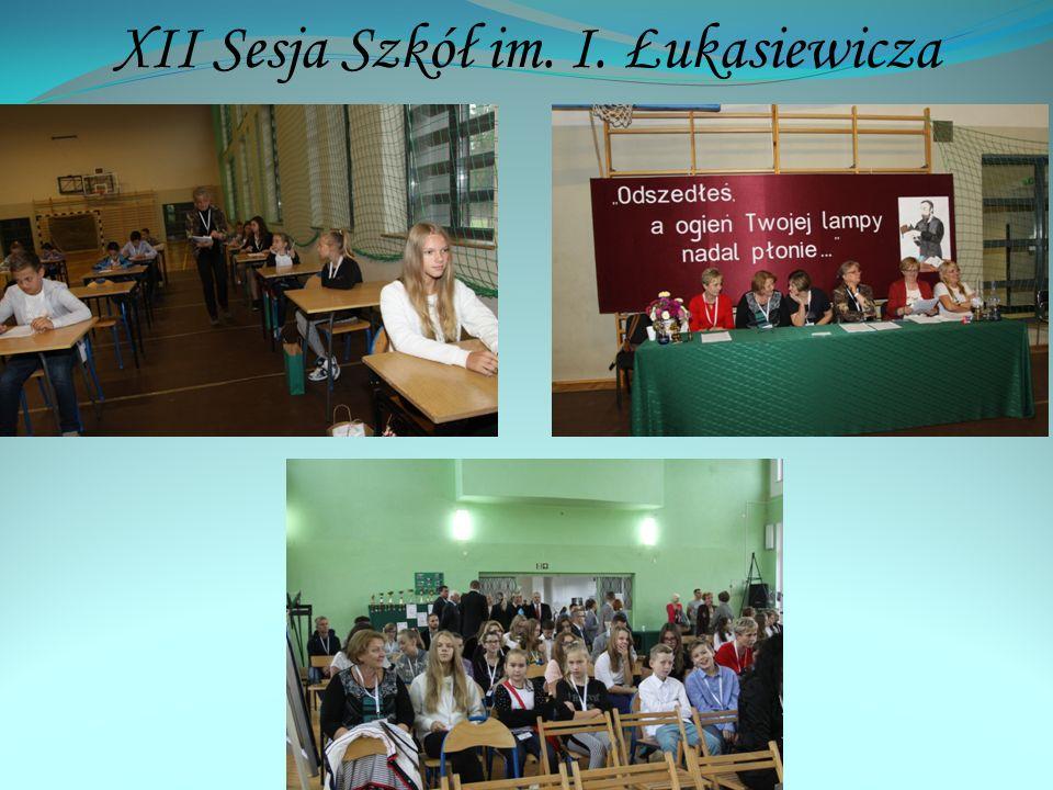 XII Sesja Szkół im. I. Łukasiewicza