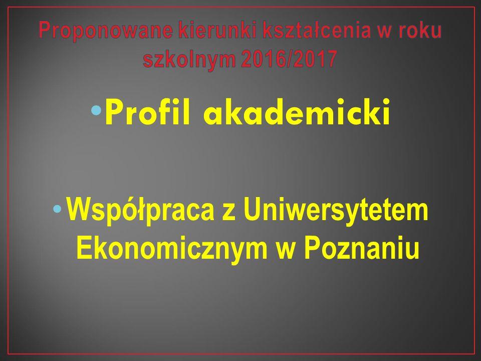 Profil akademicki Współpraca z Uniwersytetem Ekonomicznym w Poznaniu