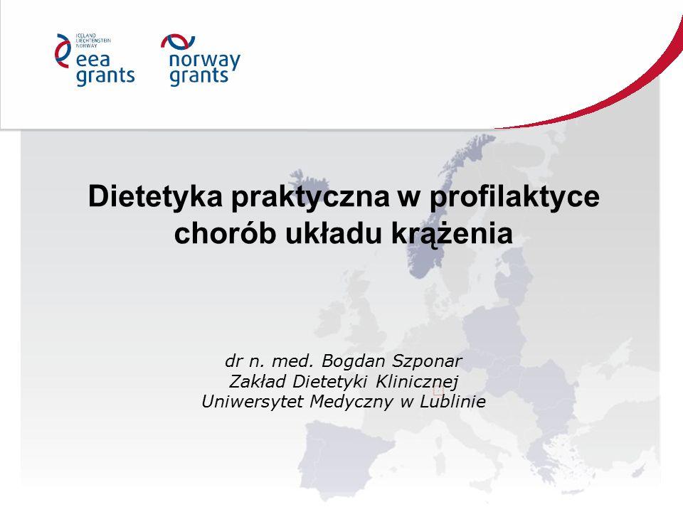 Dietetyka praktyczna w profilaktyce chorób układu krążenia dr n.