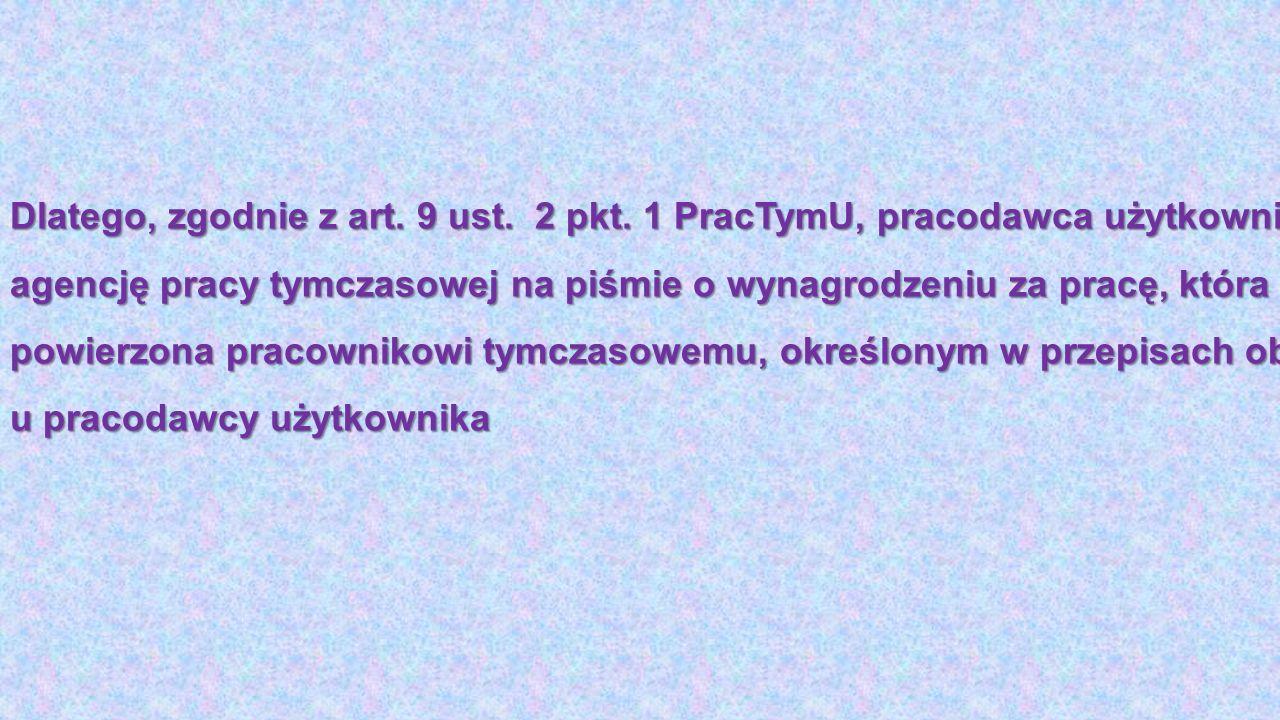 Dlatego, zgodnie z art. 9 ust. 2 pkt.