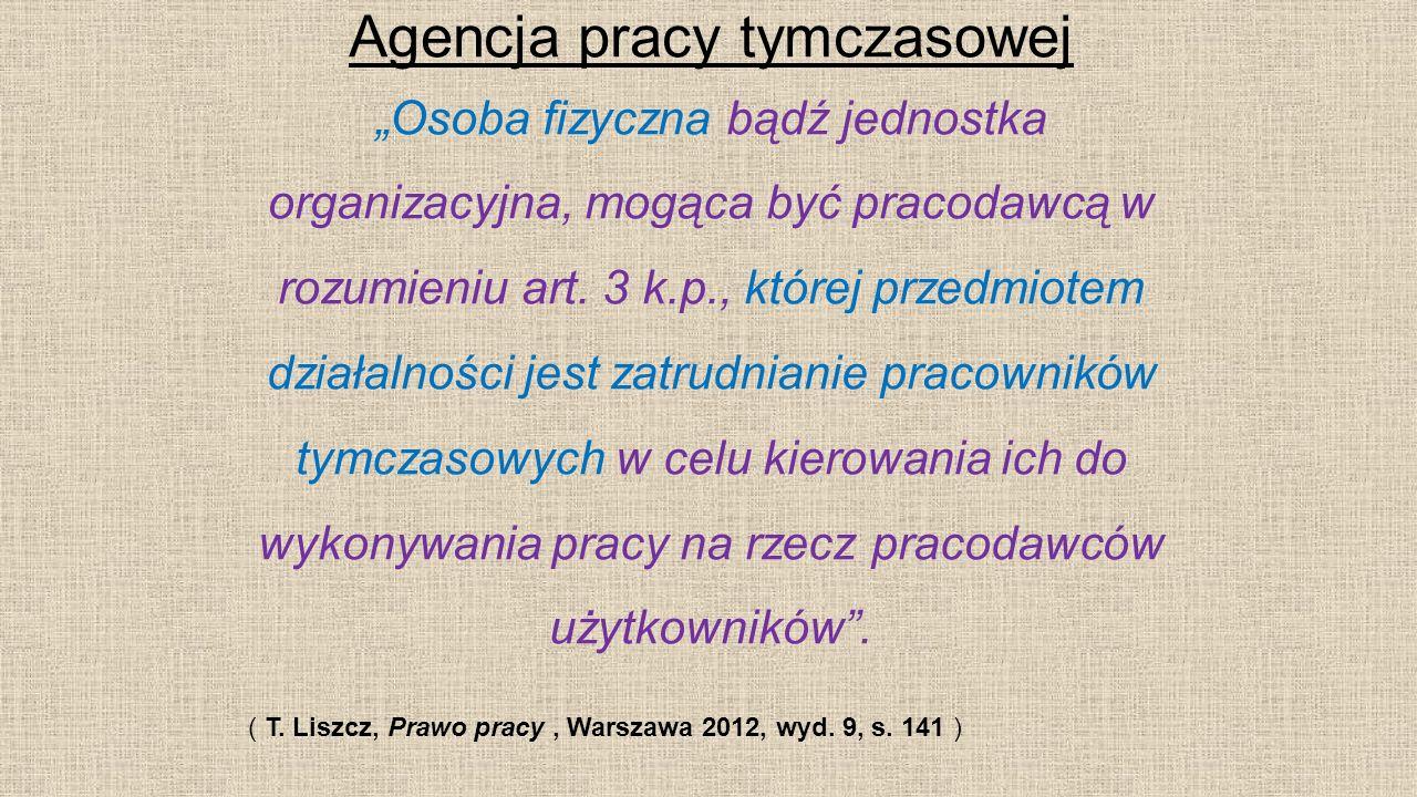 Pracownik tymczasowy Zgodnie z art.2 pkt.