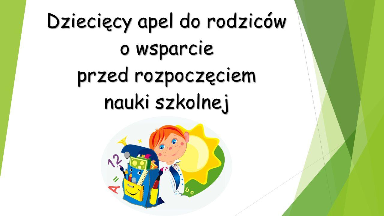 Dziecięcy apel do rodziców o wsparcie przed rozpoczęciem nauki szkolnej