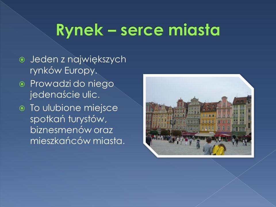  Jeden z największych rynków Europy.  Prowadzi do niego jedenaście ulic.