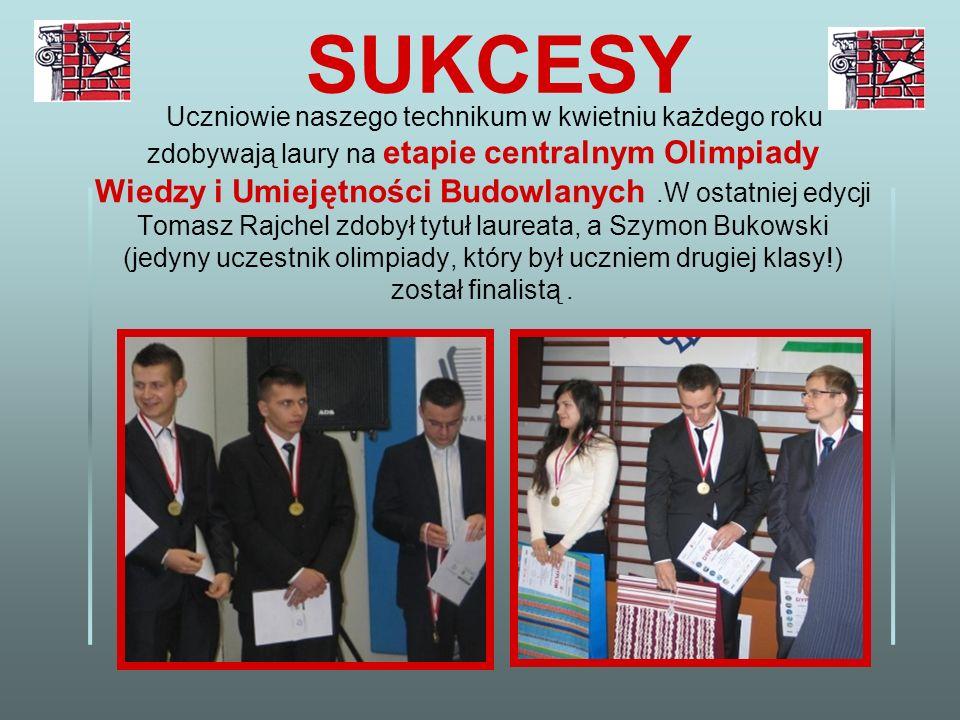 Uczniowie naszego technikum w kwietniu każdego roku zdobywają laury na etapie centralnym Olimpiady Wiedzy i Umiejętności Budowlanych.W ostatniej edycj