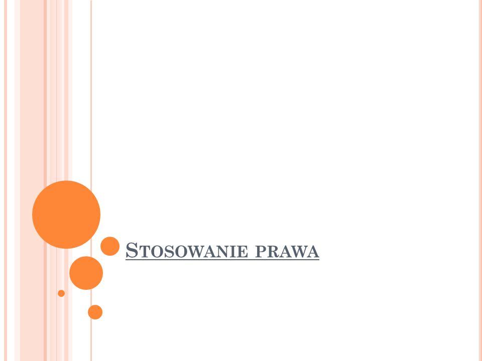 S TOSOWANIE PRAWA