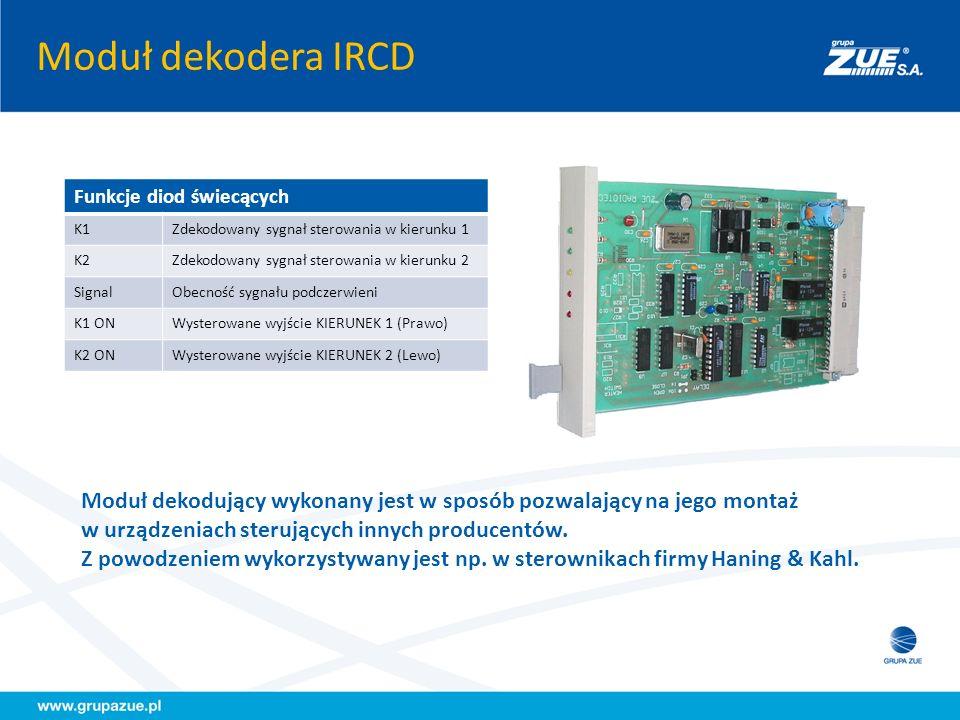 Moduł dekodera IRCD Funkcje diod świecących K1Zdekodowany sygnał sterowania w kierunku 1 K2Zdekodowany sygnał sterowania w kierunku 2 SignalObecność s