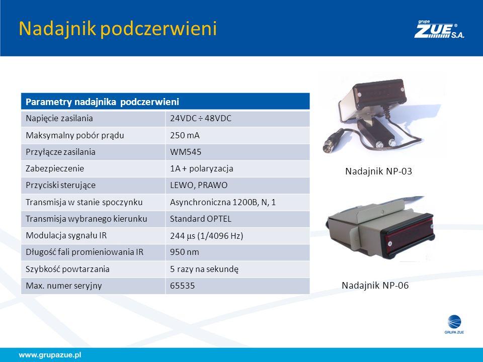 Nadajnik podczerwieni Parametry nadajnika podczerwieni Napięcie zasilania24VDC ÷ 48VDC Maksymalny pobór prądu250 mA Przyłącze zasilaniaWM545 Zabezpiec