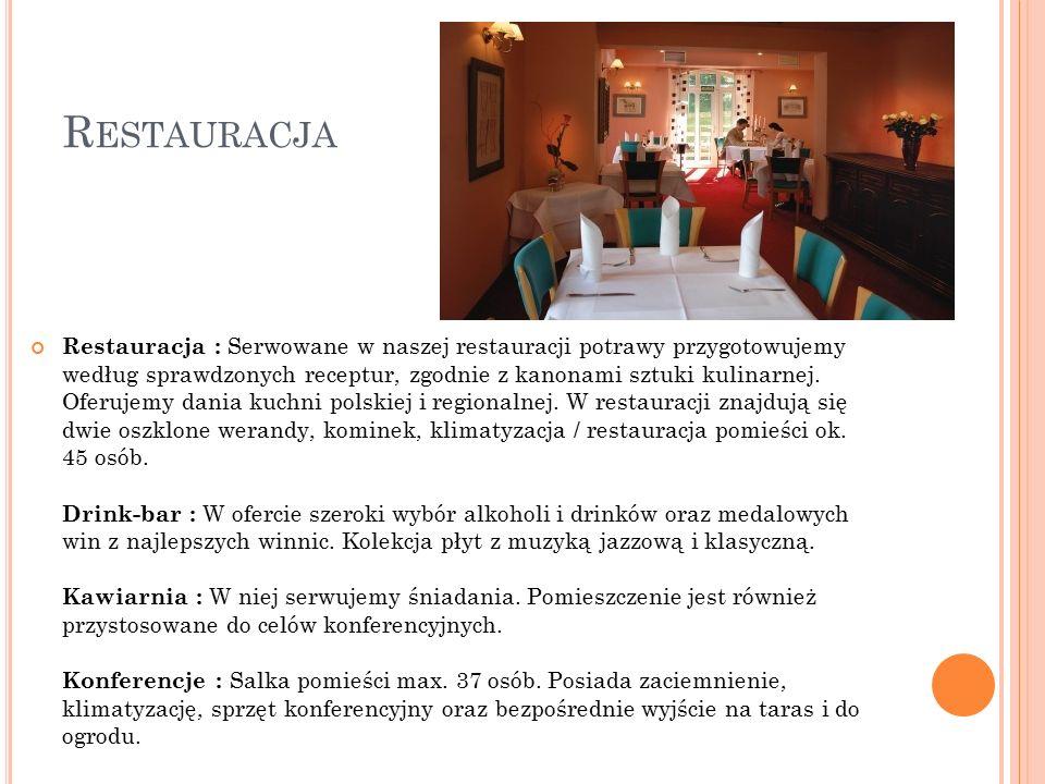 R ESTAURACJA Restauracja : Serwowane w naszej restauracji potrawy przygotowujemy według sprawdzonych receptur, zgodnie z kanonami sztuki kulinarnej.