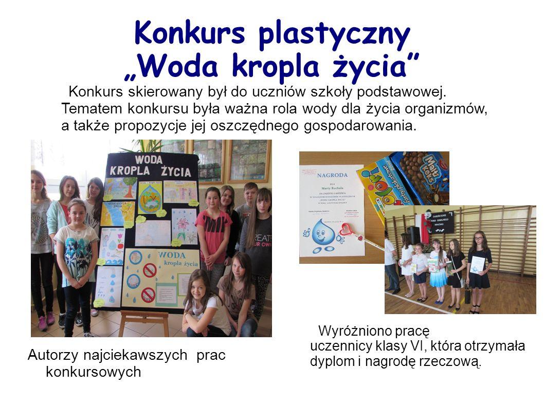 """Konkurs plastyczny """"Woda kropla życia Konkurs skierowany był do uczniów szkoły podstawowej."""