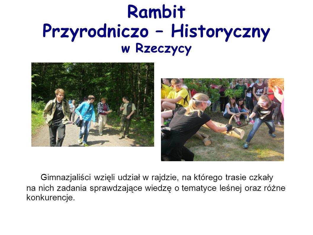Rambit Przyrodniczo – Historyczny w Rzeczycy Gimnazjaliści wzięli udział w rajdzie, na którego trasie czkały na nich zadania sprawdzające wiedzę o tematyce leśnej oraz różne konkurencje.