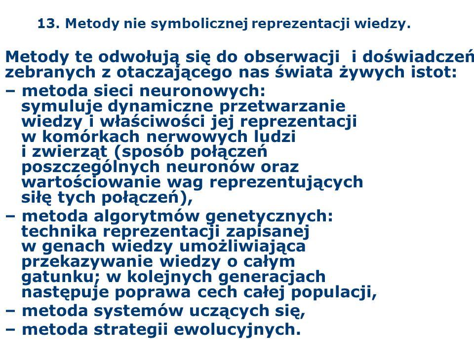 13. Metody nie symbolicznej reprezentacji wiedzy.