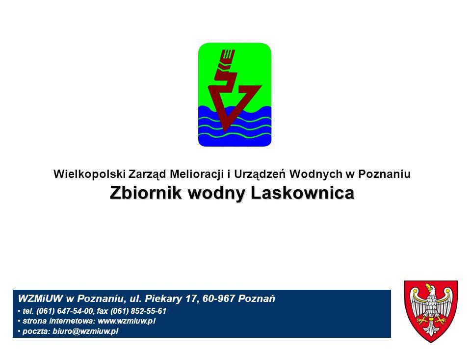Wielkopolski Zarząd Melioracji i Urządzeń Wodnych w Poznaniu Zbiornik wodny Laskownica WZMiUW w Poznaniu, ul.