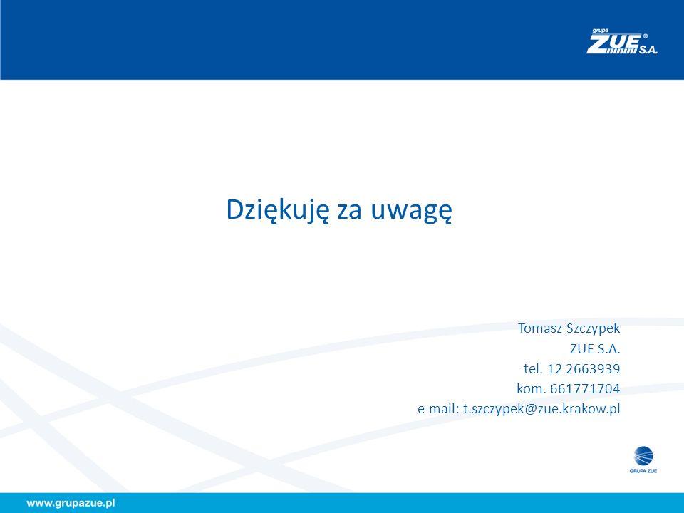 Dziękuję za uwagę Tomasz Szczypek ZUE S.A. tel. 12 2663939 kom. 661771704 e-mail: t.szczypek@zue.krakow.pl