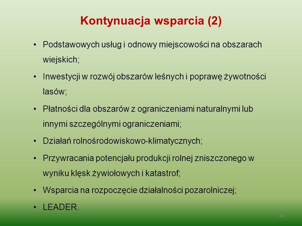 Podstawowych usług i odnowy miejscowości na obszarach wiejskich; Inwestycji w rozwój obszarów leśnych i poprawę żywotności lasów; Płatności dla obszar
