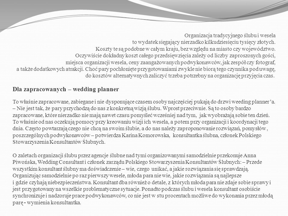 Organizacja tradycyjnego ślubu i wesela to wydatek sięgający nierzadko kilkudziesięciu tysięcy złotych.