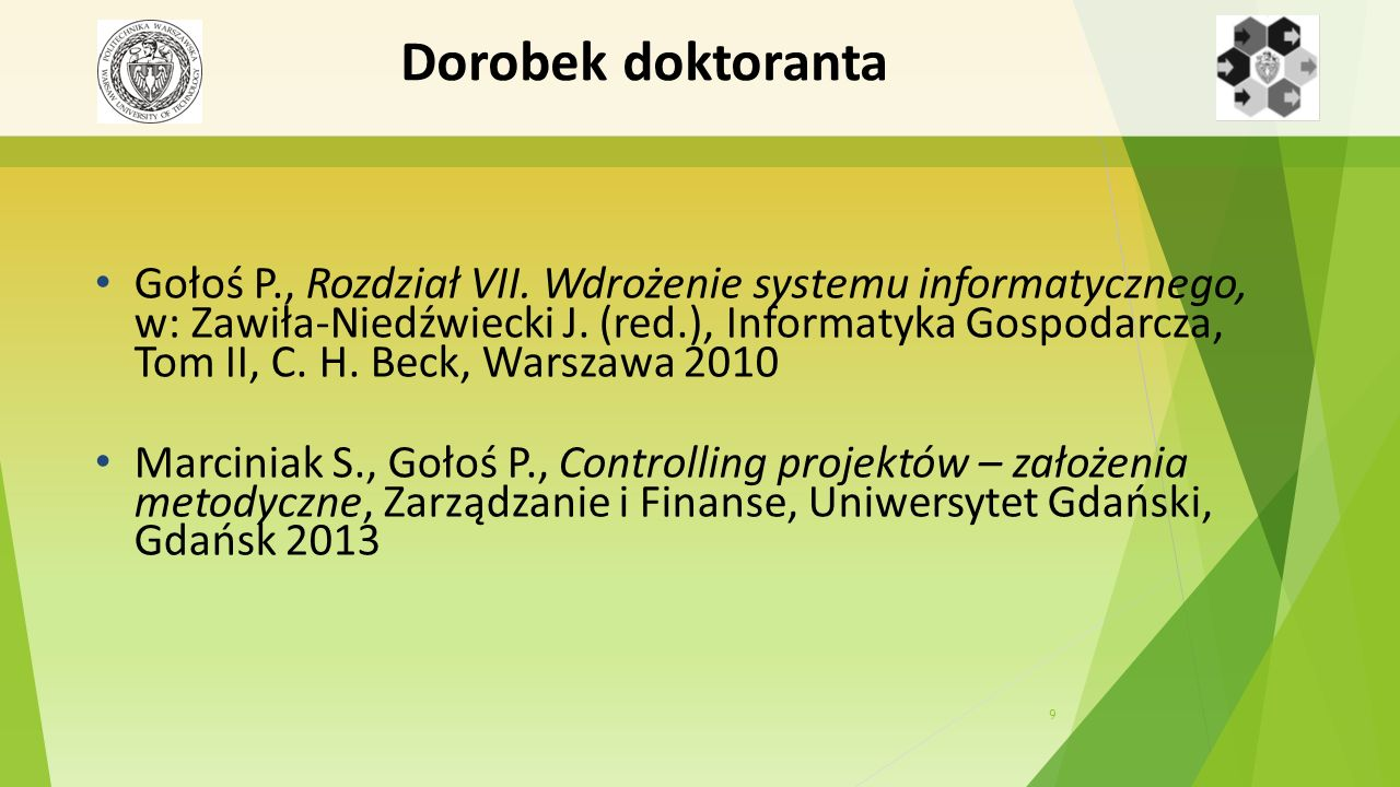 9 Dorobek doktoranta Gołoś P., Rozdział VII.