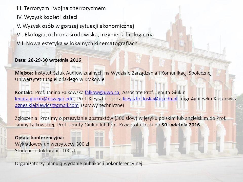 III. Terroryzm i wojna z terroryzmem IV. Wyzysk kobiet i dzieci V.