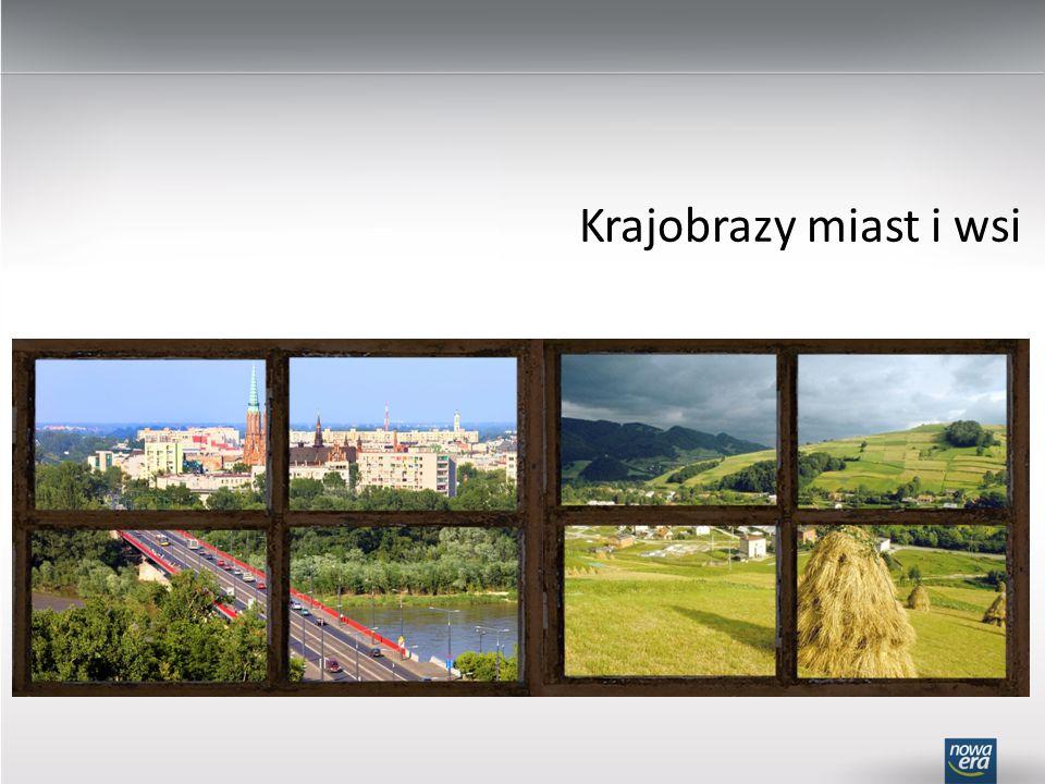 Krajobrazy miast i wsi