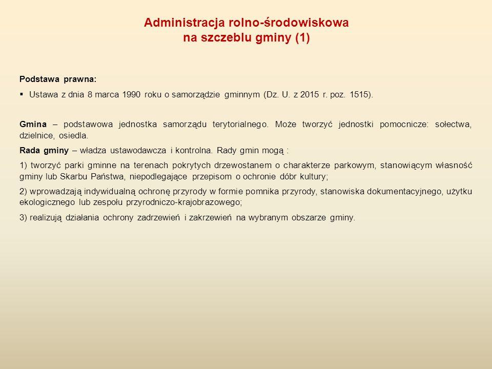 Podstawa prawna:  Ustawa z dnia 8 marca 1990 roku o samorządzie gminnym (Dz. U. z 2015 r. poz. 1515). Gmina – podstawowa jednostka samorządu terytori