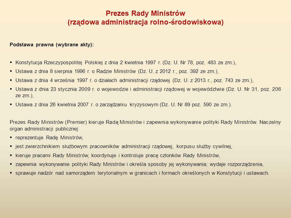 Podstawa prawna (wybrane akty):  Konstytucja Rzeczypospolitej Polskiej z dnia 2 kwietnia 1997 r. (Dz. U. Nr 78, poz. 483 ze zm.),  Ustawa z dnia 8 s