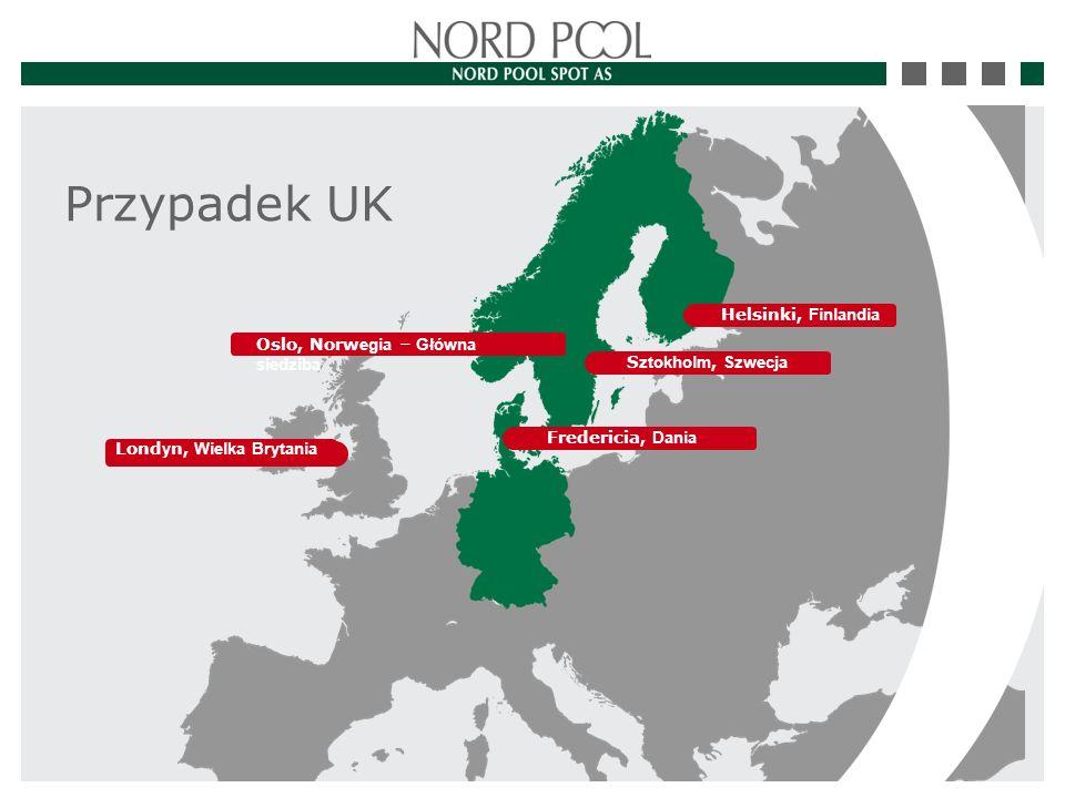 Przypadek UK Helsinki, Finlandia Oslo, Norw egia – Główna siedziba Fredericia, Dania Lond y n, Wielka Brytania S ztokholm, Szwecja