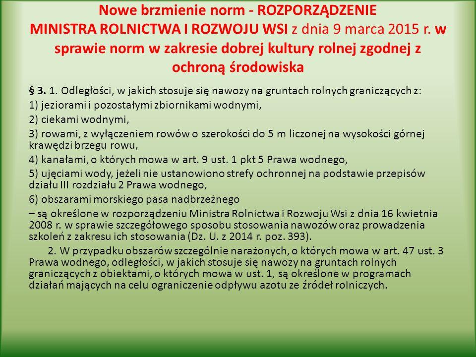 Nowe brzmienie norm - ROZPORZĄDZENIE MINISTRA ROLNICTWA I ROZWOJU WSI z dnia 9 marca 2015 r.