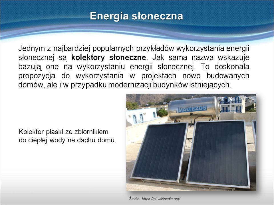 Jednym z najbardziej popularnych przykładów wykorzystania energii słonecznej są kolektory słoneczne. Jak sama nazwa wskazuje bazują one na wykorzystan