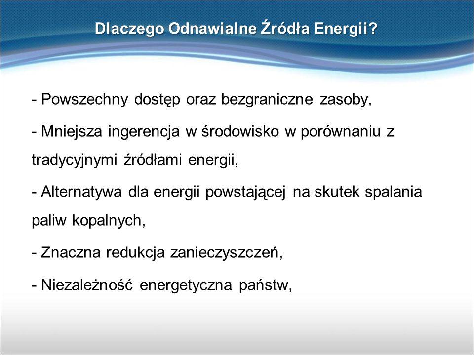 - Powszechny dostęp oraz bezgraniczne zasoby, - Mniejsza ingerencja w środowisko w porównaniu z tradycyjnymi źródłami energii, - Alternatywa dla energ