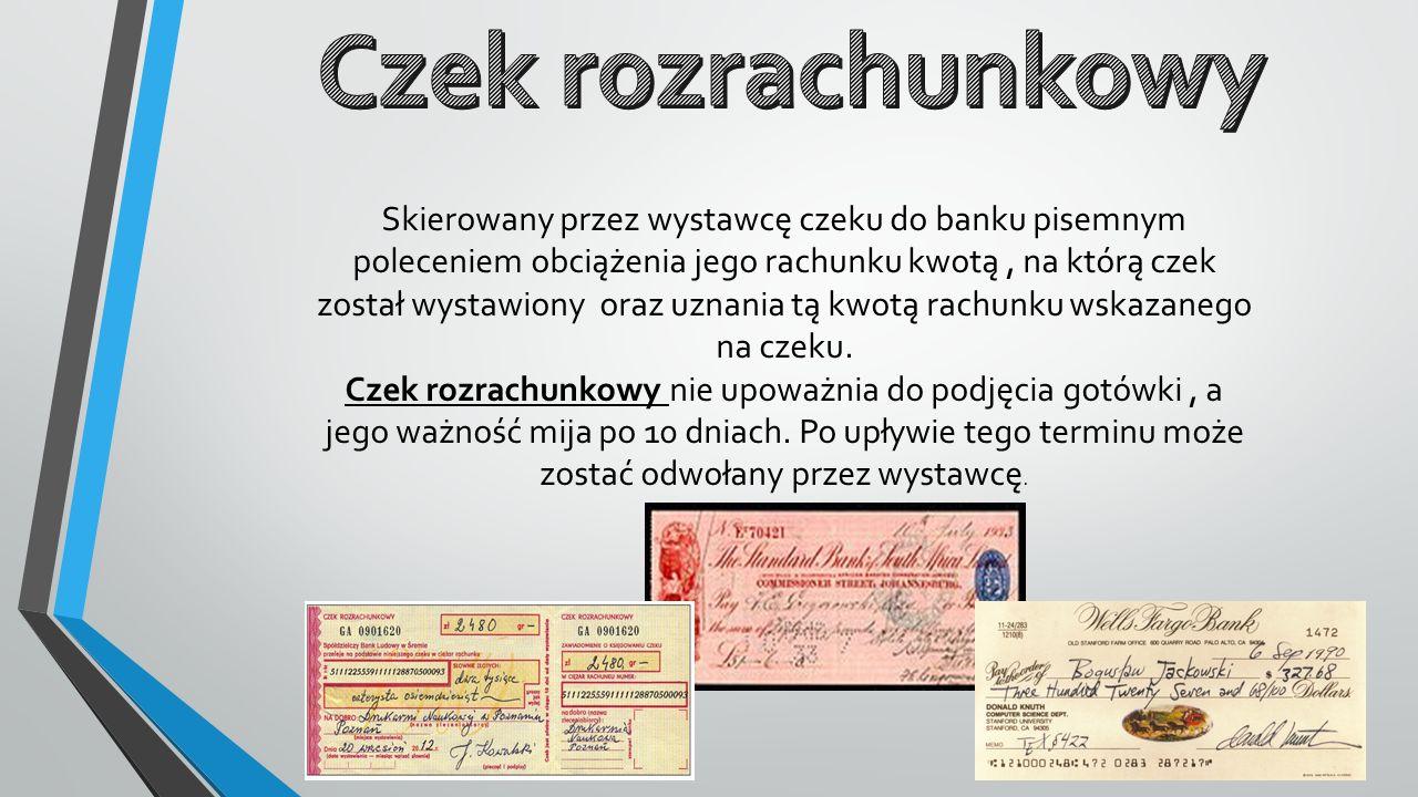 Skierowany przez wystawcę czeku do banku pisemnym poleceniem obciążenia jego rachunku kwotą, na którą czek został wystawiony oraz uznania tą kwotą rac