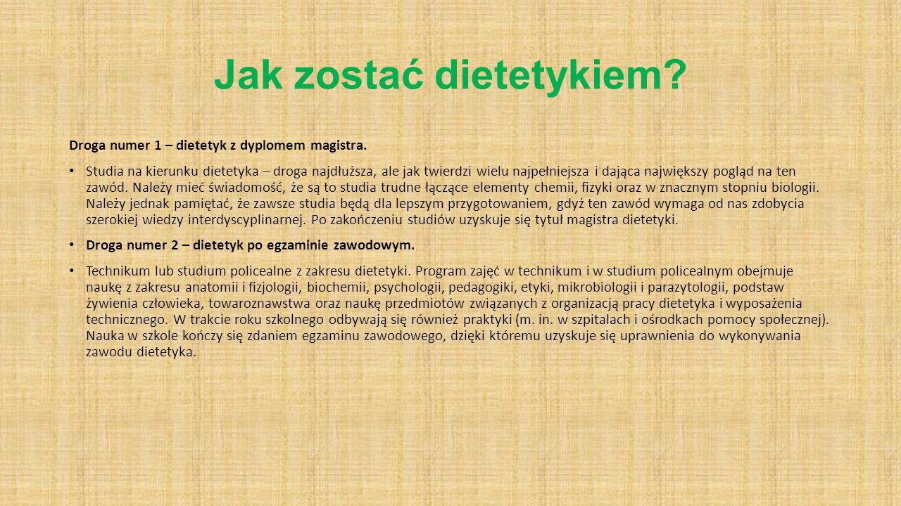 Jak zostać dietetykiem? Droga numer 1 – dietetyk z dyplomem magistra. Studia na kierunku dietetyka – droga najdłuższa, ale jak twierdzi wielu najpełni