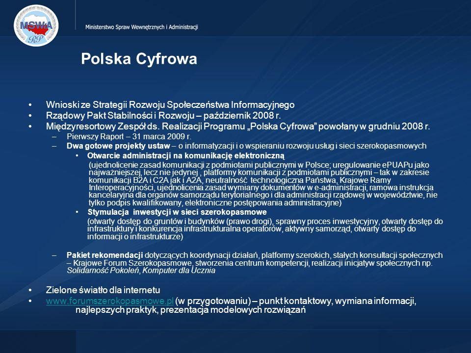 Polska Cyfrowa Wnioski ze Strategii Rozwoju Społeczeństwa Informacyjnego Rządowy Pakt Stabilności i Rozwoju – październik 2008 r.