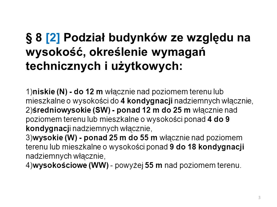 § 256 [2] 4.Długości dojść ewakuacyjnych, o których mowa w ust.