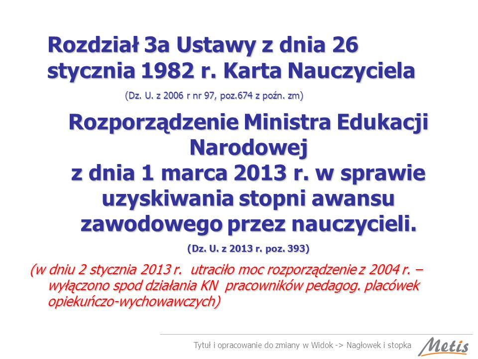 Tytuł i opracowanie do zmiany w Widok -> Nagłowek i stopka Stopnie awansu zawodowego nauczycieli – art.