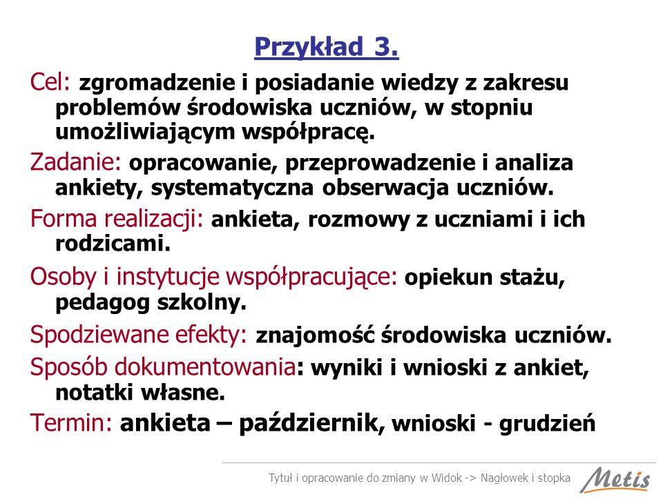 Tytuł i opracowanie do zmiany w Widok -> Nagłowek i stopka Przykład 3.