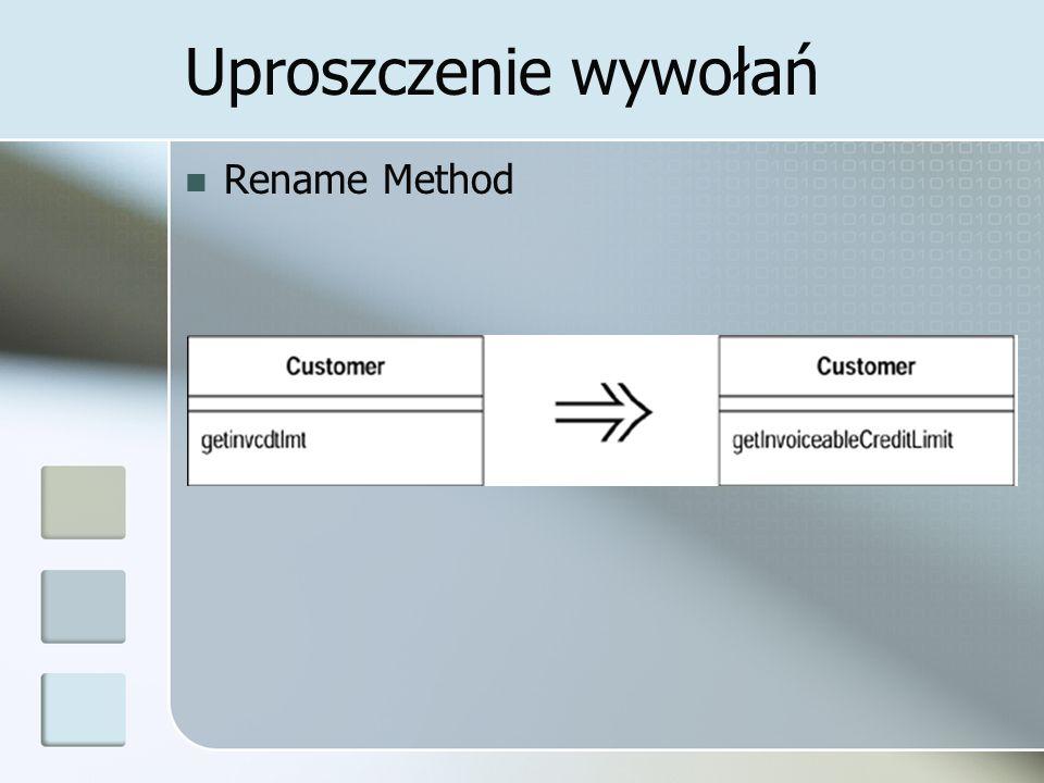 Uproszczenie wywołań Rename Method