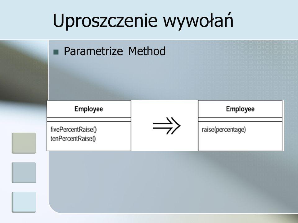 Uproszczenie wywołań Parametrize Method