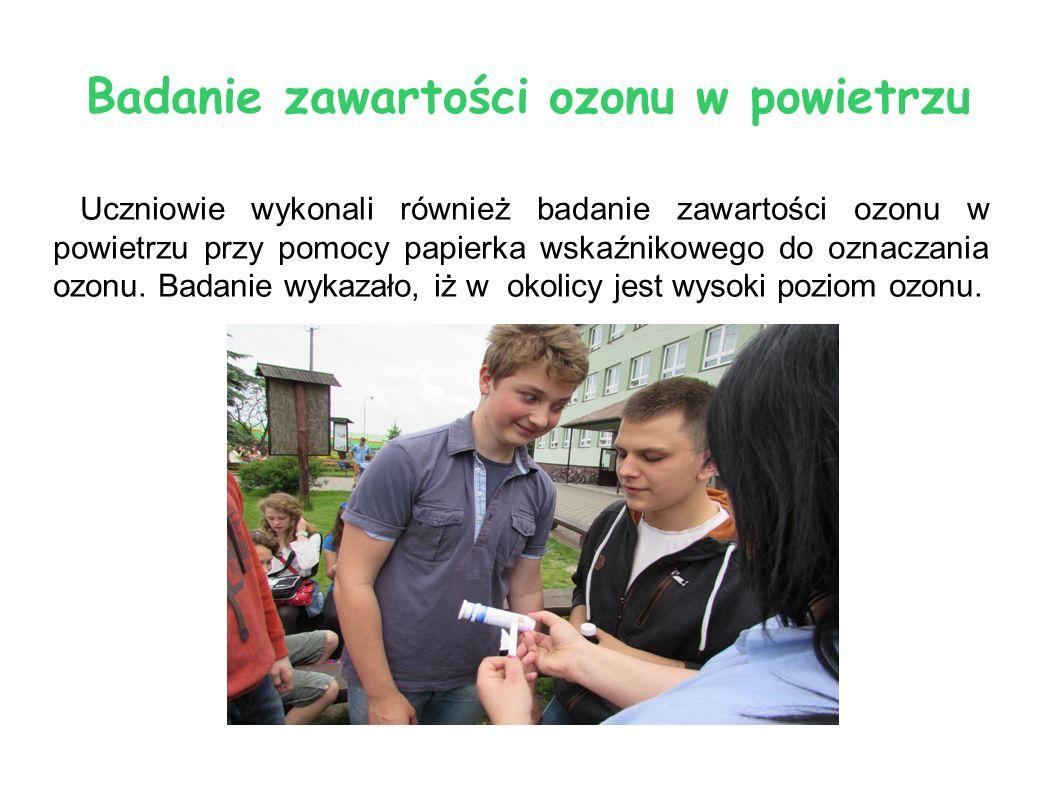 Badanie zawartości ozonu w powietrzu Uczniowie wykonali również badanie zawartości ozonu w powietrzu przy pomocy papierka wskaźnikowego do oznaczania