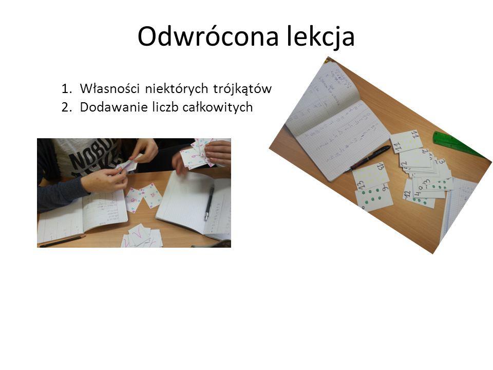 Odwrócona lekcja 1.Własności niektórych trójkątów 2.Dodawanie liczb całkowitych